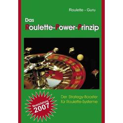 Das Roulette-Power-Prinzip als Buch von Roulette-Guru
