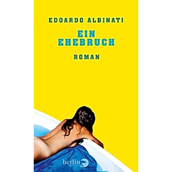 Ein Ehebruch. Edoardo Albinati  Verena von Koskull  - Buch