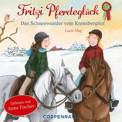 Das Schneewunder vom Kronsberghof als Hörbuch Download von Lucie May