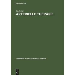 Arterielle Therapie: Buch von G. Jorns