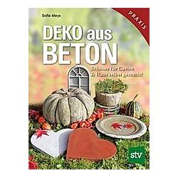 Deko aus Beton. Sofie Meys  - Buch