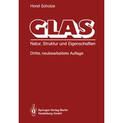 Glas als Buch von Horst Scholze