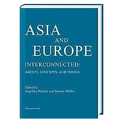 Asia and Europe - Interconnected: - Buch