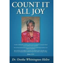 Count It All Joy als Buch von Oretha Whittington-Helire