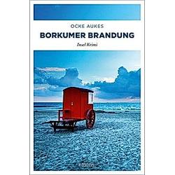 Borkumer Brandung. Ocke Aukes  - Buch