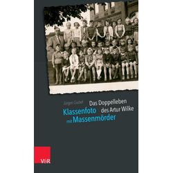 Klassenfoto mit Massenmörder als Buch von Jürgen Gückel
