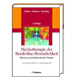 Psychotherapie der Borderline-Persönlichkeit: eBook von John F Clarkin/ Frank E Yeomans/ Otto F Kernberg