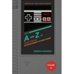 A-Z of NES Games: eBook von Kieren Hawken
