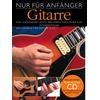 Bosworth Musikverlag Nur Für Anfänger - Gitarre als Buch von Arthur Dick