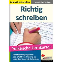 Richtig schreiben Rechtschreibprogramm als Buch von Gisela Ruthenberg