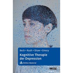 Kognitive Therapie der Depression: eBook von Gary Emery/ Aaron T. Beck/ A. John Rush/ Brian F. Shaw