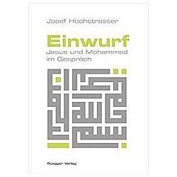 Einwurf. Josef Hochstrasser  - Buch