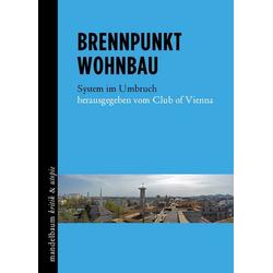Brennpunkt Wohnbau als Buch von