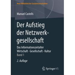 Der Aufstieg der Netzwerkgesellschaft als Buch von Manuel Castells