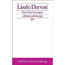 Eine Frau besorgen. László Darvasi  - Buch