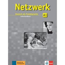 Netzwerk A1 - Lehrerhandbuch als Buch von Anna Pilaski/ Katja Wirth