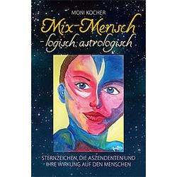 Mix-Mensch - logisch, astrologisch