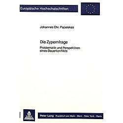 Die Zypernfrage. Johannes Chr. Papalekas  - Buch