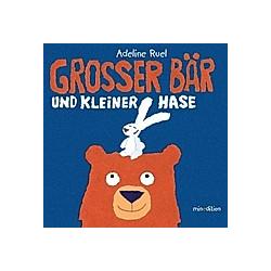 Grosser Bär und kleiner Hase. Adeline Ruel  - Buch