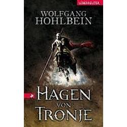 Hagen von Tronje. Wolfgang Hohlbein  - Buch