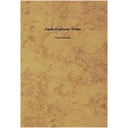 Apokalyptische Steine. Rudolf Gerber  - Buch