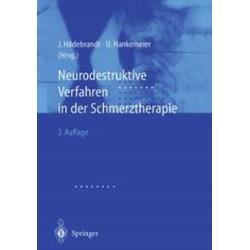 Neurodestruktive Verfahren in der Schmerztherapie: eBook von