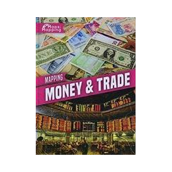 Mapping Money & Trade