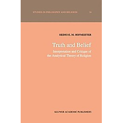 Truth and Belief. H. E. Hofmeister  - Buch