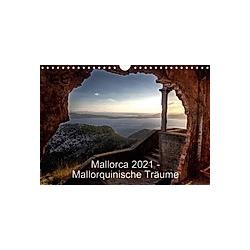 Mallorca 2021 - Mallorquinische Träume (Wandkalender 2021 DIN A4 quer) - Kalender