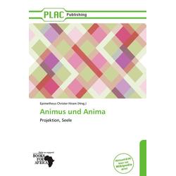 Animus Und Anima als Buch von