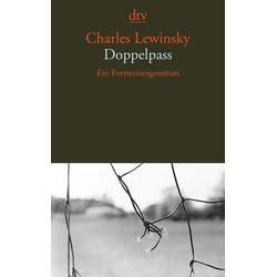 Doppelpass als Taschenbuch von Charles Lewinsky