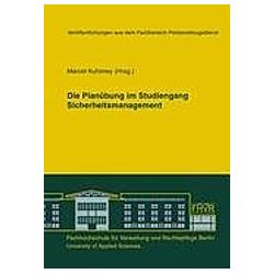 Die Planübung im Studiengang Sicherheitsmanagement - Buch