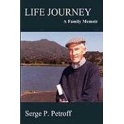 Life Journey als Buch von Serge P. Petroff