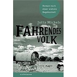 Fahrendes Volk. Jutta Michels  - Buch