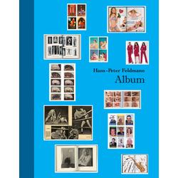 Hans-Peter Feldmann. Album als Buch von Hans-Peter Feldmann
