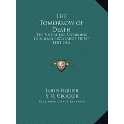 The Tomorrow of Death als Buch von Louis Figuier