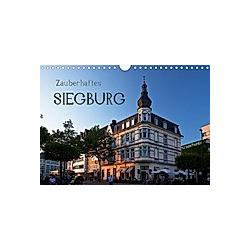 Zauberhaftes SIEGBURG (Wandkalender 2021 DIN A4 quer)