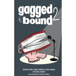 Gagged and Bound 2 als Buch von Nick Jones