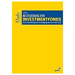 Besteuerung von Investmentfonds. Johannes Edlbacher  - Buch