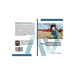 Anwendung von Data Mining zur Verbesserung der Auswertungsleistung. Hamza Saad  - Buch