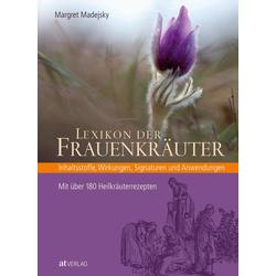 Lexikon der Frauenkräuter als Buch von Margret Madejsky