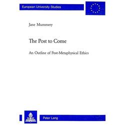 The Post to Come als Buch von Jane Mummery
