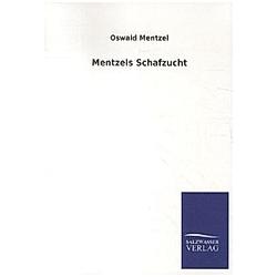 Mentzels Schafzucht. Oswald Mentzel  - Buch