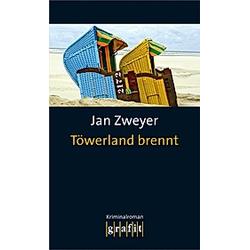 Töwerland brennt. Jan Zweyer  - Buch