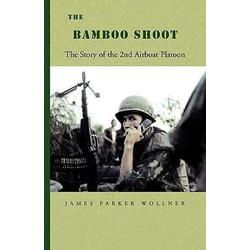 The Bamboo Shoot als Buch von James Parker Wollner