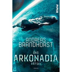 Das Arkonadia-Rätsel als Buch von Andreas Brandhorst