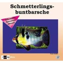 Schmetterlingsbuntbarsche als Buch von Frank Schäfer