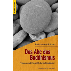 Das Abc des Buddhismus