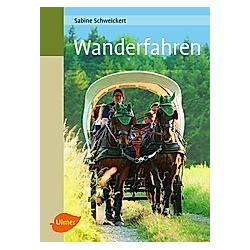 Wanderfahren. Sabine Schweickert  - Buch