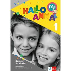 Hallo Anna 1 neu. Deutsch für Kinder. Arbeitsbuch mi Bastelvorlagen als Buch von Olga Swerlowa